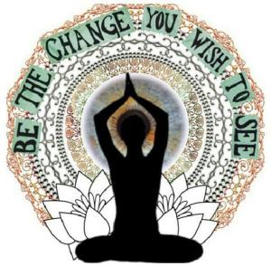yoga be the change you wish to see
